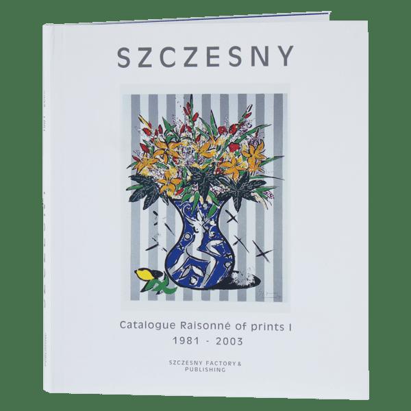 Szczesny Catalogue Raisonne of Prints 1981-2003 | Book by Stefan Szczesny | 2004 | Book | buy online | Szczesny Art Shop