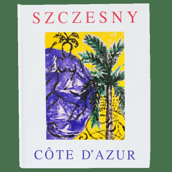 Cote d'Azur | Book by Stefan Szczesny | 1998 | Book | buy online | Szczesny Art Shop