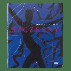 Donald Kuspit: Szczesny | Book by Stefan Szczesny | 1995 | Book | buy online | Szczesny Art Shop