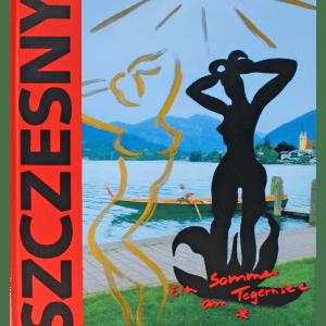 Szczesny: Ein Sommer am Tegernsee | Book by Stefan Szczesny | 2000 | Book | buy online | Szczesny Art Shop