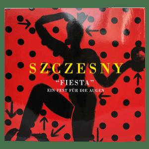 Szczesny: Fiesta - Ein Fest fuer die Augen | Book by Stefan Szczesny | 2001 | Book | buy online | Szczesny Art Shop