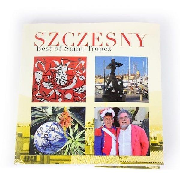 Szczesny: Best of Saint-Tropez   Book by Stefan Szczesny   2015   Book   buy online   Szczesny Art Shop