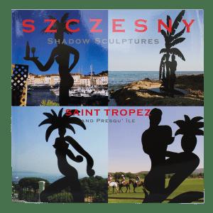Szczesny: Shadow sculptures. Saint Tropez & Presqu'ile | Book by Stefan Szczesny | 2006 | Book | buy online | Szczesny Art Shop